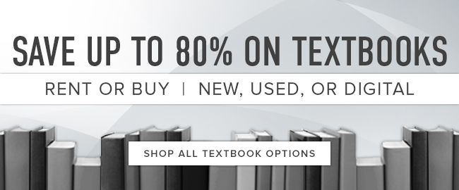 Picture of a line of textbooks. Save up to 80n textbooks. Rent or buy. New, used, or digital. Click to shop all textbook options.